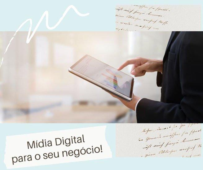 Mídia Digital - O momento é agora!